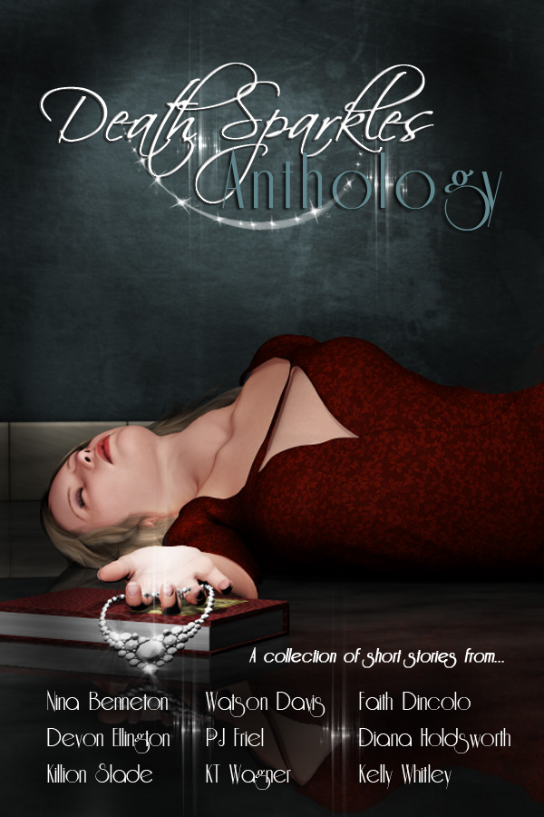 "Death Sparkles Anthology featuring Killion Slade for the story ""The Trophy Wife"""