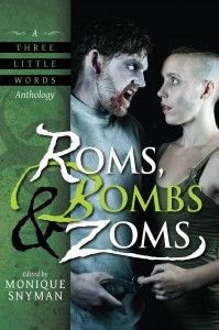 Roms, Bombs, and Zoms Anthology
