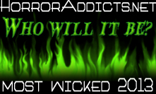 Who WIll Become 2013 Most Wicked?