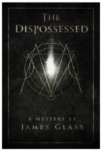The Dispossesed by James Glass