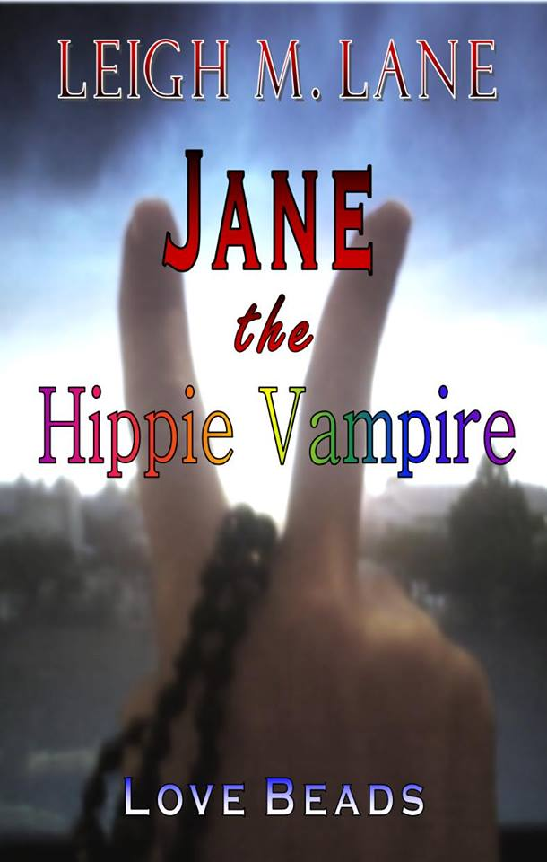 Jane the Hippie Vampire by Author Lisa Lane