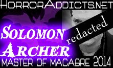 Solomon Archer - 2014 Master of the Macabre