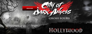 City of Dark Angels Ghost Tour
