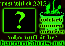 Who Will Become 2012 Most Wicked?