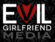 Evil Girlfriend Media